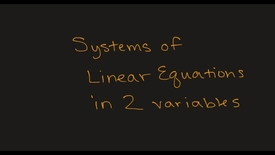 Thumbnail for entry MATH F151 –  Systems of Linear Equations in two Variables - Part 1.mp4