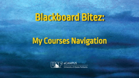 Thumbnail for entry Blackboard Bitez: My Courses Navigation