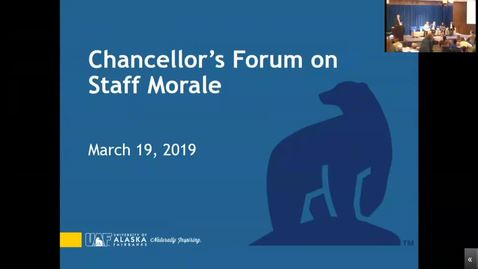 Thumbnail for entry Chancellor's Forum on Staff Morale - March 19th, 2019