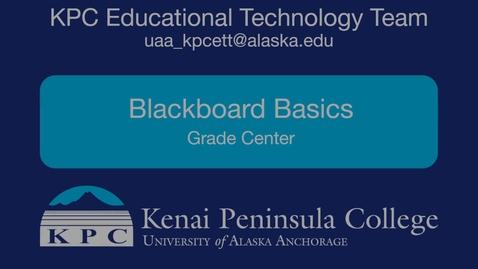 Thumbnail for entry Blackboard Basics: Grade Center