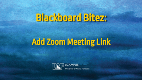 Thumbnail for entry Blackboard Bitez: Add Zoom to Your Blackboard Course