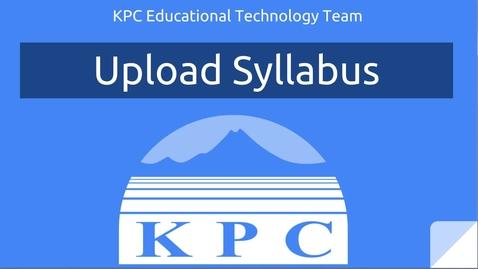 Thumbnail for entry Upload Syllabus