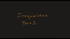 Thumbnail for entry MATH F151 –  Inequalities Part I.mp4