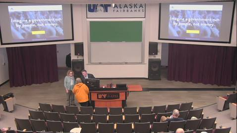 Thumbnail for entry Big Money v. The People: Alaska Campaign Finance Speaking Tour