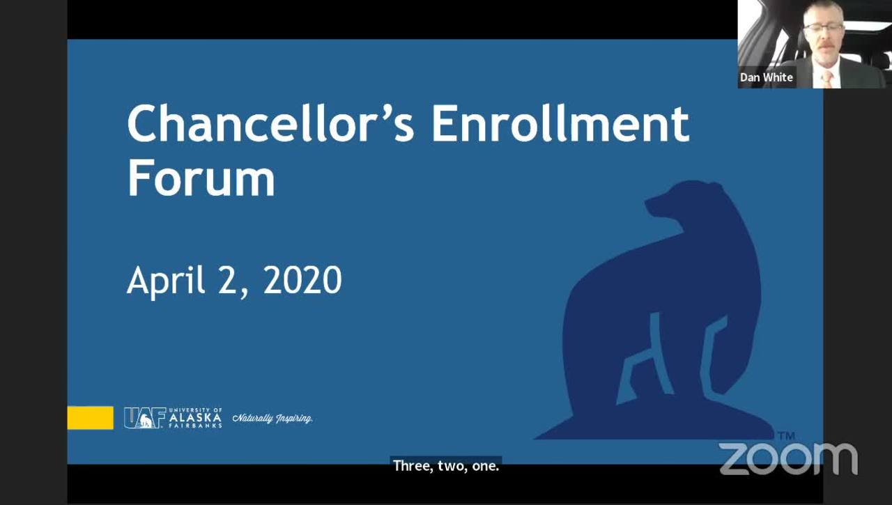 UAF Chancellor's Forum on Enrollment 04/02/2020