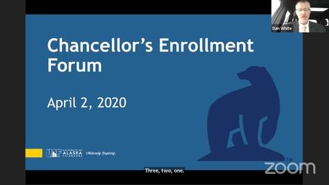 Thumbnail for entry UAF Chancellor's Forum on Enrollment 04/02/2020