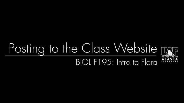 BIOL F195: Posting to the Class Website