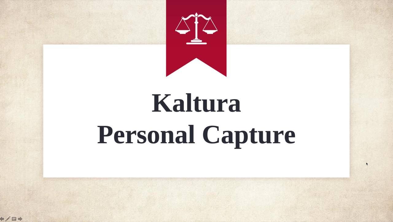 What a Kaltura Personal Capture Presentation Looks Like