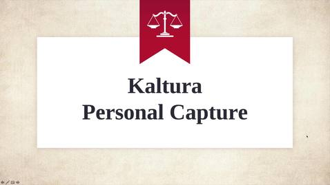 Thumbnail for entry What a Kaltura Personal Capture Presentation Looks Like