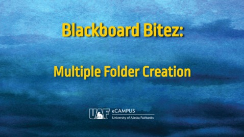 Thumbnail for entry Blackboard Bitez: Multiple Folders Creation