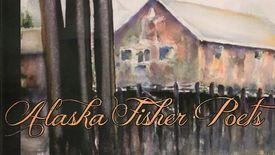 Thumbnail for entry Kenai Alaska Fisher Poets