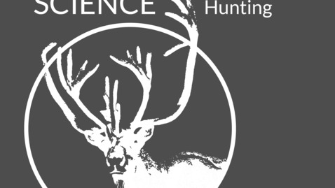 Thumbnail for entry Episode 03: AHM, Hunting Science Podcast
