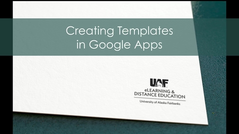 Thumbnail for entry Teaching Tip: Creating Google Templates