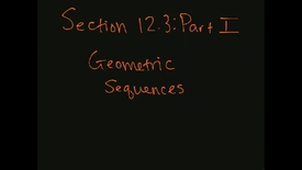 Thumbnail for entry MATH F151 – Section 12.3  Part I, Geometric Sequences.mp4