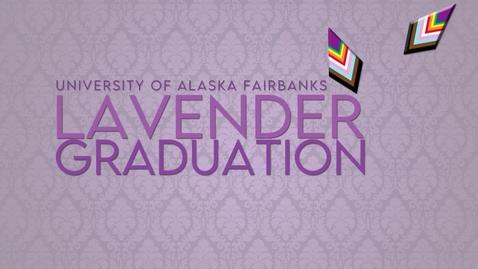 Thumbnail for entry Lavender Graduation