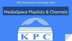 Thumbnail for entry MediaSpace Playlists and Channels
