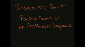 Thumbnail for entry MATH F151 – Section 12.2  Part II, Partial sums Arithmetic Sequence.mp4