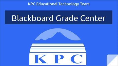 Thumbnail for entry Blackboard Grade Center Basics