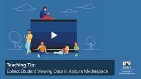 Thumbnail for entry Teaching Tip: Collect Student Viewing Data in Kaltura Mediaspace