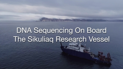 Thumbnail for entry Onboard R/V Sikuliaq for a DNA sequencing workshop with Oxford Nanopore Technology