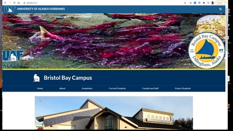 Thumbnail for entry Bristol Bay Campus, Back to the Basics 101 - February 22nd 2021, 1:15:21 pm