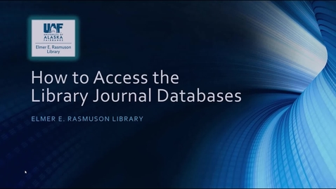 Thumbnail for entry Accessing Rasmuson Library Databases.mp4