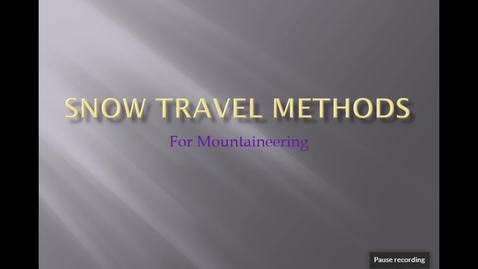 Thumbnail for entry Snow Travel Methods for Mountaineering