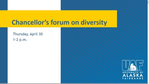 Thumbnail for entry Chancellor's Forum on Diversity