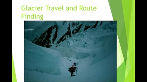 Thumbnail for entry Glacier Travel and Route Finding