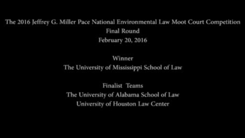 Thumbnail for entry National Environmental Moot Court Competition 2016 Final Round.mp4