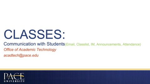 Thumbnail for entry CLASSES: Communication with Students