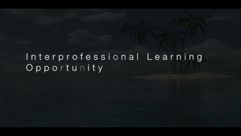 Thumbnail for entry Interprofessional Learning Opportunity Documentary