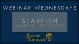 Thumbnail for entry Webinar Wednesday - Starfish