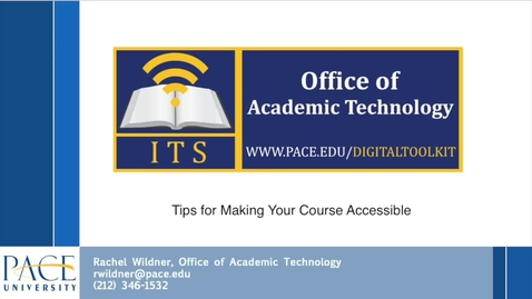 Thumbnail for entry Accessibility Video 1 - Tips for Making your Course Accessible