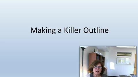 Thumbnail for entry Drafting a killer outline
