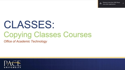 Thumbnail for entry CLASSES: Copying Courses