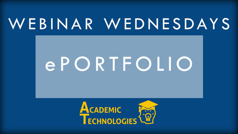 ePortfolio - Webinar Wednesdays 10-28-15