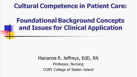 Thumbnail for entry Cultural Competence in Patient Care: Foundational Background Concepts and Issues for Clinical Application