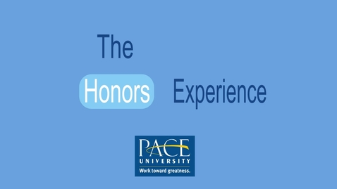Thumbnail for entry The Honors Experience