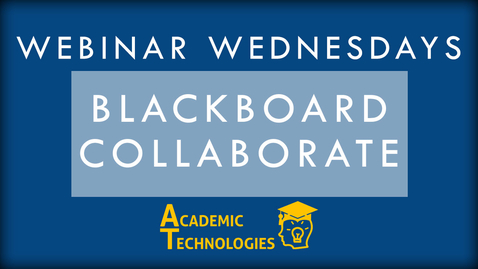 Thumbnail for entry Blackboard Collaborate - Webinar Wednesday 1-10-16