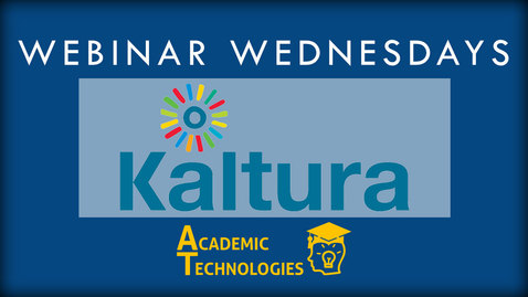 Thumbnail for entry Kaltura - Webinar Wednesdays 12-02-15