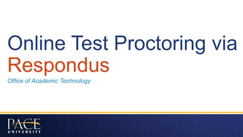 Thumbnail for entry Online Test Proctoring via Respondus