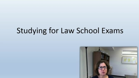 Thumbnail for entry Studying for Law School Exams