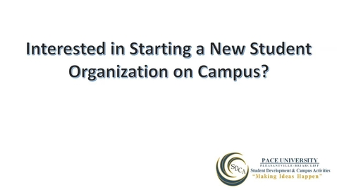 Thumbnail for entry How to Start a New Student Organization mp4