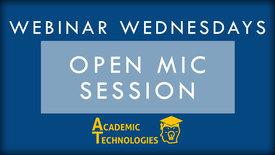 Thumbnail for entry OpenMic - Webinar Wednesdays 1-27-16