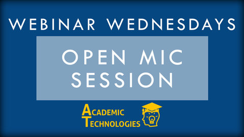 Thumbnail for entry OpenMic - Webinar Wednesdays 1-27-16