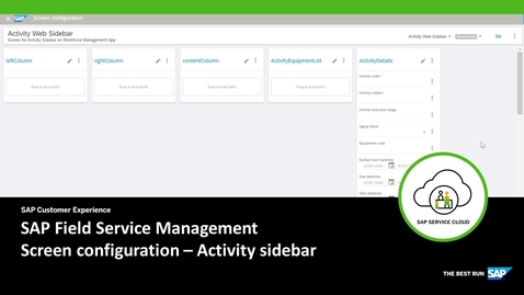 Thumbnail for entry Screen Configuration: Activity Side Bar - SAP Field Service Management