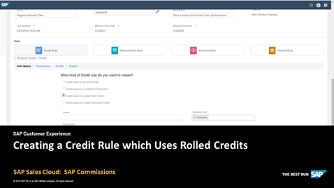 Thumbnail for entry Creating a Credit Rule which Uses Rolled Credits -  SAP Sales Cloud: SAP Commissions