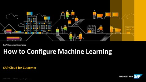 Thumbnail for entry How to Configure Machine Learning - SAP Cloud for Customer