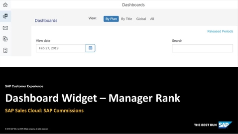 Thumbnail for entry Dashboard Widget - Manager Rank - SAP Sales Cloud: SAP Commissions